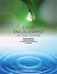 Civic Engagement at the Center: Building Democracy through Integrated Cocurricular and Curricular Experiences (Print version)