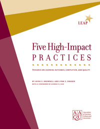 Five High-Impact Practices: Research on Learning Outcomes, Completion, and Quality