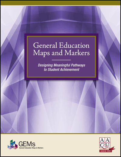 General Education Maps and Markers: Designing Meaningful Pathways to Student Achievement