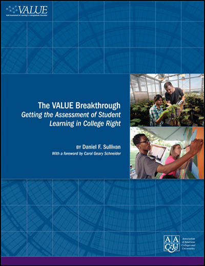 The VALUE Breakthrough: Getting the Assessment of Student Learning in College Right