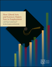 How Liberal Arts and Sciences Majors Fare in Employment: A Report on Earnings and Long-Term Career Paths