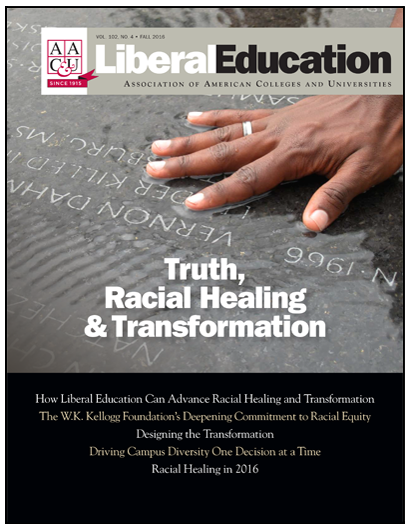 Liberal Education Fall 2016. Truth, Racial Healing, & Transformation