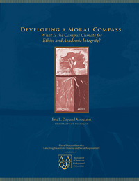 Developing a Moral Compass: What Is the Campus Climate for Ethics and Academic Integrity?