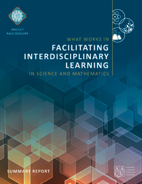 What Works in Facilitating Interdisciplinary Learning in Science and Mathematics