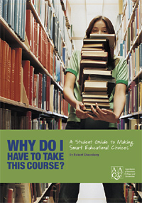 Why Do I Have to Take This Course? A Student Guide to Making Smart Educational Choices
