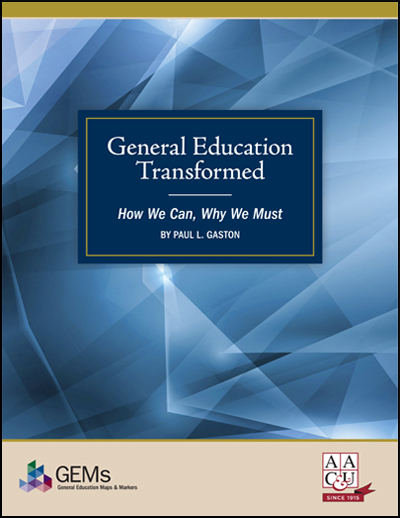 General Education Transformed: How We Can, Why We Must (eBook Version - PDF)