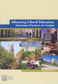 Advancing Liberal Education: Assessment Practice on Campus