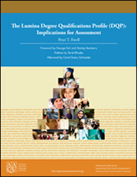 The Lumina Degree Qualifications Profile (DQP): Implications for Assessment