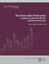 The Future of the Professoriate: Academic Freedom, Peer Review, and Shared Governance (Print version)