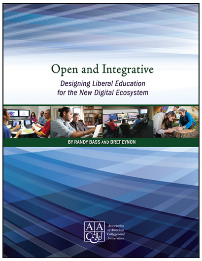 Open and Integrative: Designing Liberal Education for the New Digital Ecosystem