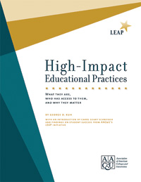 High-Impact Educational Practices: What They Are, Who Has Access to Them, and Why They Matter (eBook Version - PDF)