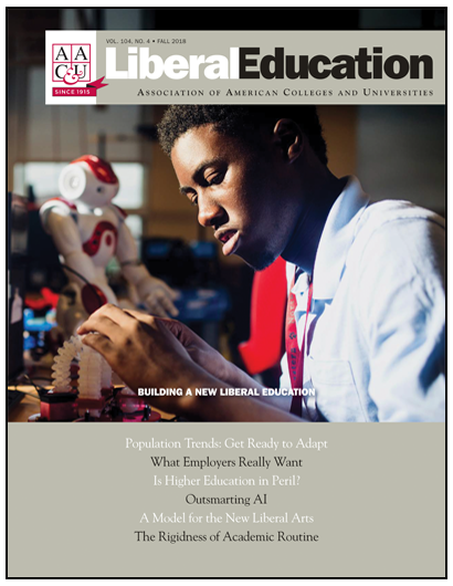 Liberal Education Fall 2018. Building a New Liberal Education