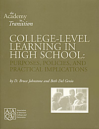 College Level Learning in High School: Policies, Practices a
