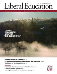 """Liberal Education Spring 2007: LE and the """"Big Questions"""""""