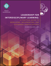 Leadership for Interdisciplinary Learning: A Practical Guide to Mobilizing, Implementing, and Sustaining Campus Efforts