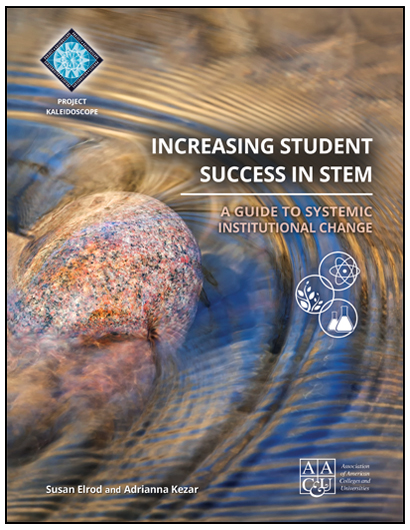 Increasing Student Success in STEM: A Guide to Systemic Institutional Change