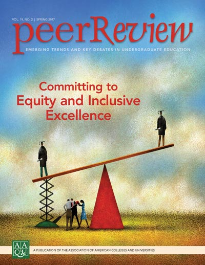 Peer Review Spring 2017: Committing to Equity and Inclusive Excellence