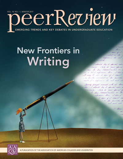 Peer Review Winter 2017: New Frontiers in Writing