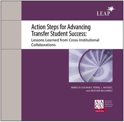 Action Steps for Advancing Transfer Student Success: Lessons Learned from Cross-Institutional Collaborations (Quality Collaboratives Booklet)