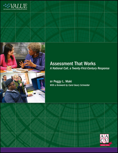 Assessment That Works: A National Call, A Twenty-First-Century Response