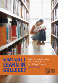 What Will I Learn in College? What You Need To Know Now To Get Ready for College Success