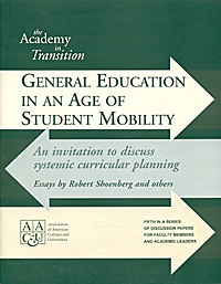 General Education in an Age of Student Mobility: An Invitation to Discuss Systemic Curricular Planning