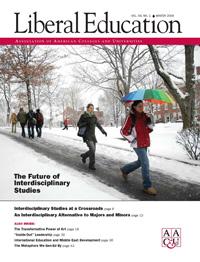 Liberal Education Winter 2008: Interdisciplinary Studies