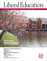 Liberal Education and the Disciplines, <em> Liberal Education, </em>  Spring 2009, single issue
